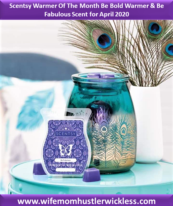 Scentsy Warmer Of The Month Be Bold Warmer & Be Fabulous Scent for April 2020
