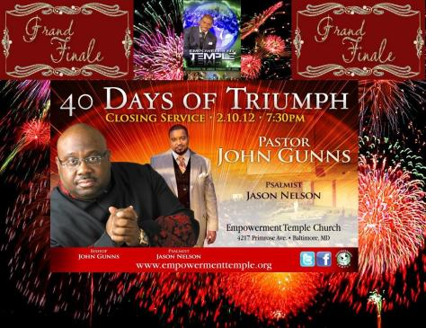 "Greetings to  my family and friends all over the world.   This has been 40 magnificent days of ""TRIUMPH""...  We've explored from Genesis to Revelation.  It's been a phenomenal journey for me and all of those that participated in this life changing event.  Well today is the last day and I invite you to read with me and my Empowerment Temple Church family, under the great leadership of  no other than the dynamic Dr. Jamal H. Bryant, Baltimore Maryland."