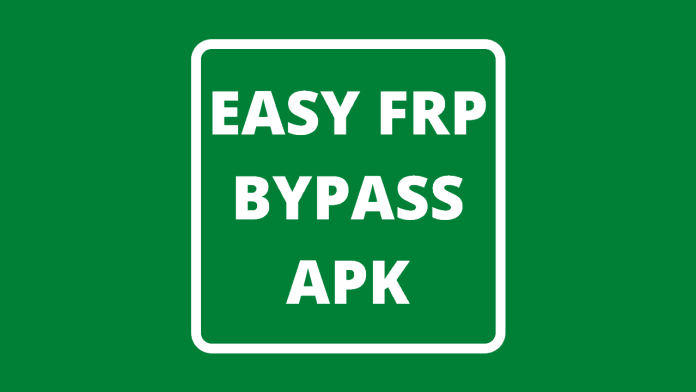 Easy FRP Bypass APK