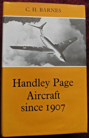 Putnam 'Handley Page Aircraft since 1907'