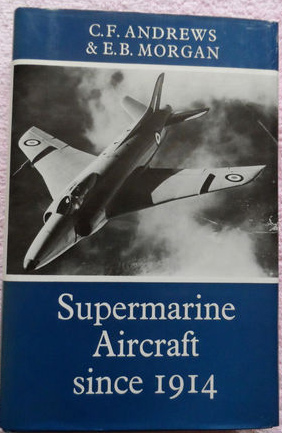Putnam 'Supermarine Aircraft since 1914'
