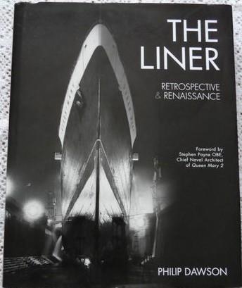The Liner: Retrospective & Renaissance-Hardback- Conway Maritime Press