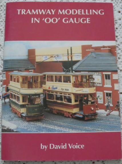 Tramway Modelling in 00 Gauge - David Voice