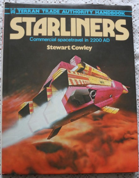 Starliners: Commercial Spacetravel in 2200 AD by Stewart Cowley