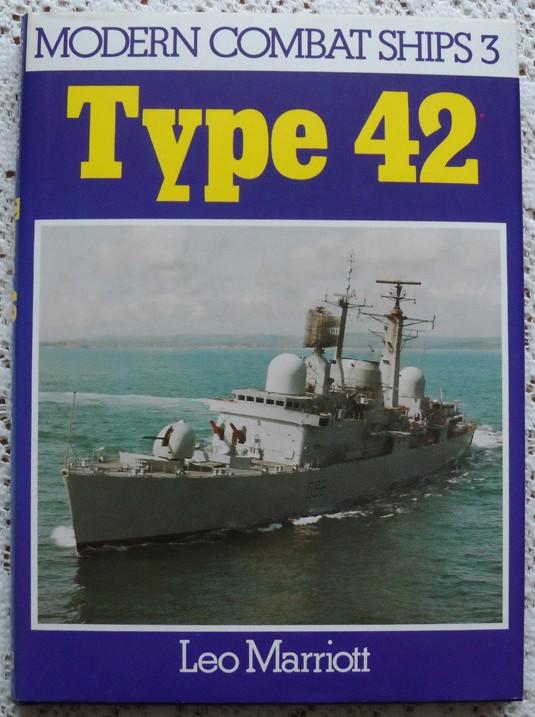 Modern Combat Ships No. 3 : Type 42 by Leo Marriott