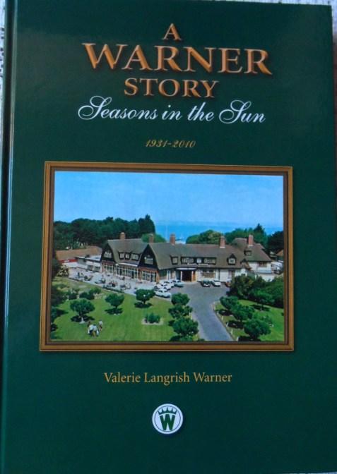 A Warner Story: Seasons in the Sun by Valerie Langrish Warner