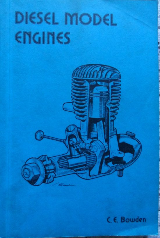 Diesel Model Engines By C. E. Bowden