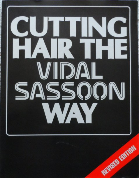 Have one to sell? Sell it yourself Details about Cutting Hair the Vidal Sassoon Way - Revised Edition