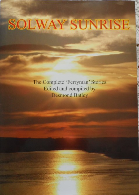 Solway Sunrise: The Complete 'Ferryman' Stories