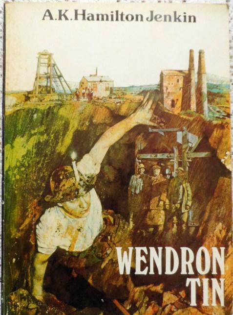 Wendron Tin by A. K. Hamilton Jenkin
