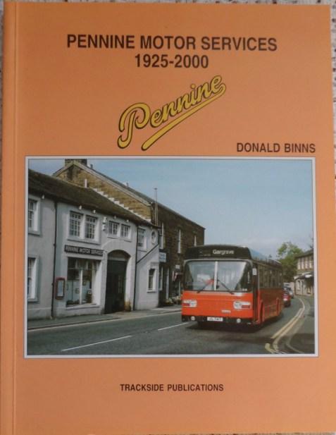 Pennine Motor Services 1925-2000 By Donald Binns