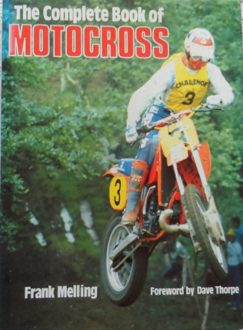The Complete Book of Motocross By Frank Melling