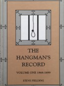 Hangman's Record Volume One: 1868-1899 By Steve Fielding