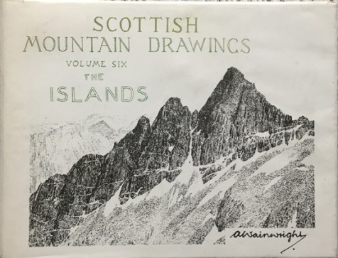Scottish Mountain Drawings Volume Six: The Islands