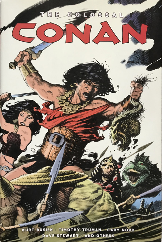 The Colossal Conan By Kurt Busiek