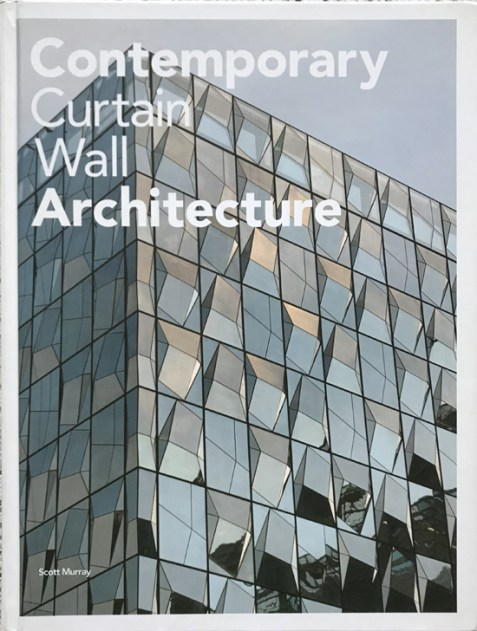 Contemporary Curtain Wall Architecture By Scott Murray