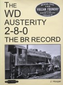 The WD Austerity 2-8-0: The BR Record By J. Hooper