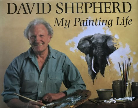 David Shepherd: My Painting Life By David Shepherd
