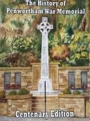 The History of Penwortham War Memorial - Centenary Edition
