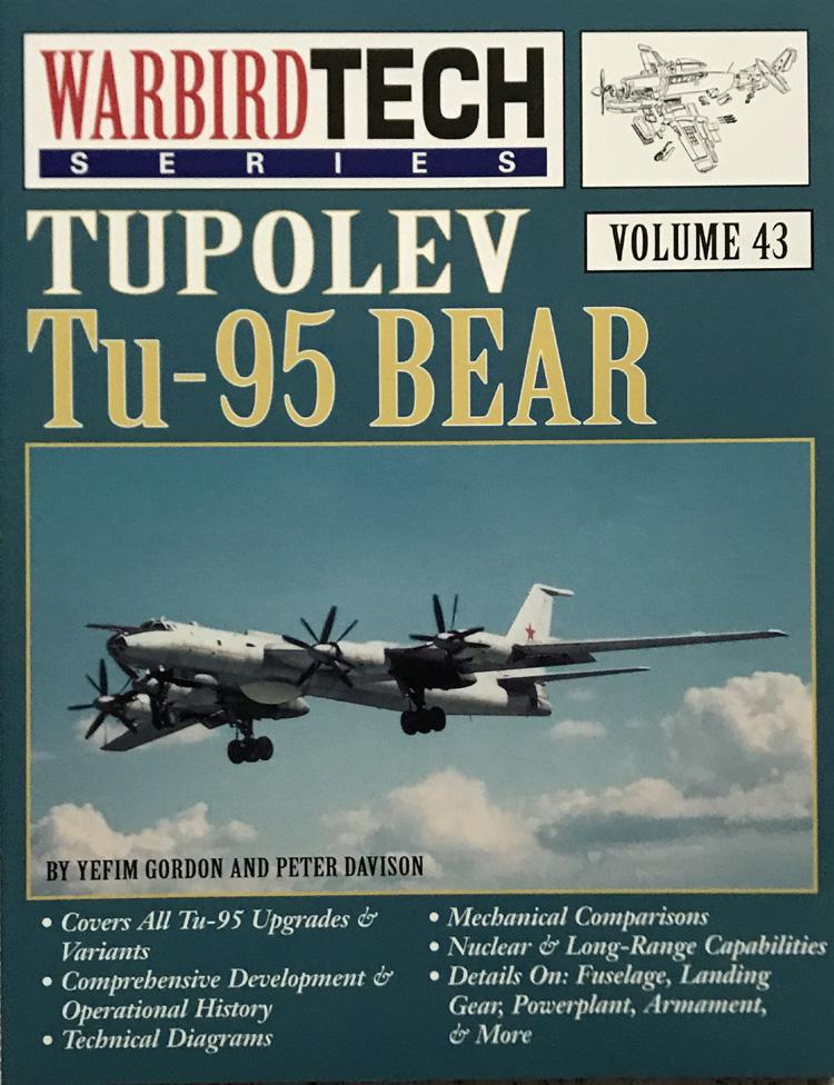Tupolev Tu-95 Bear: Warbird Tech Volume 43