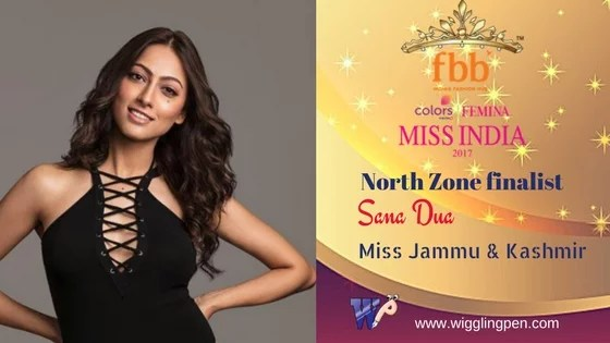 "Sana Dua Miss Jammu & Kashmir North Zone Finalist for""Miss India 2017″"