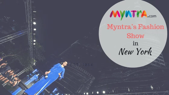 Myntra's Fashion Show at Times Square New York In July!