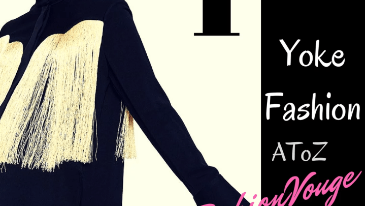 Yoke Fashion style to be noticed