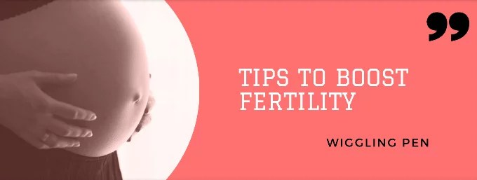 Ways to boost fertility
