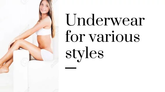 5 Types of women underwear for various styles