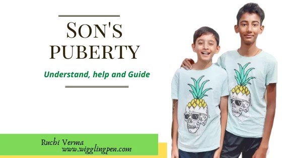 Son's puberty – Understand, help and Guide