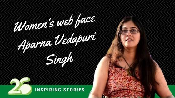 Women's web face Aparna Vedapuri Singh