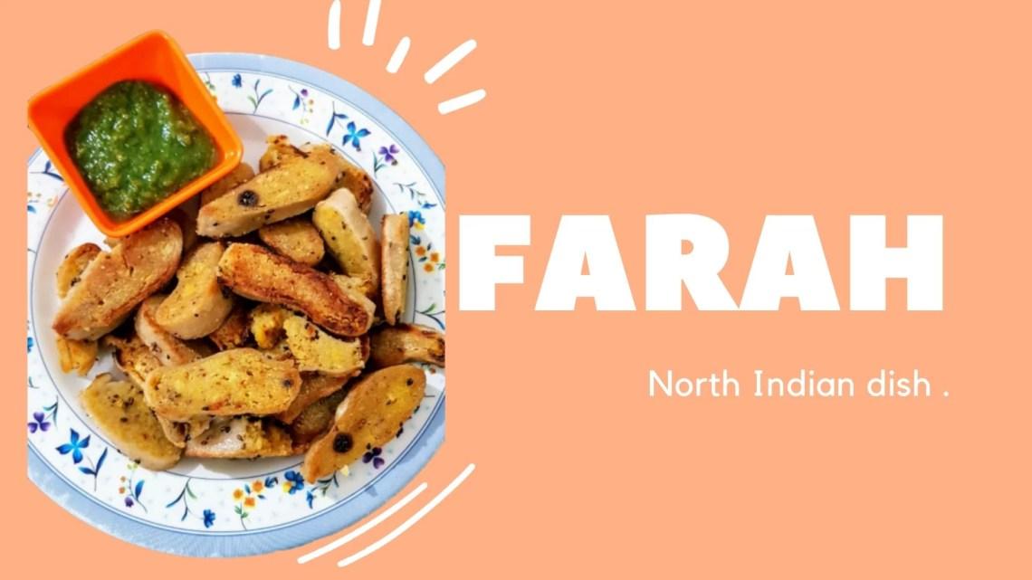 Farah- North Indian Snack