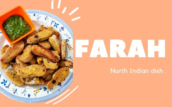 Farah- North Indian Snack