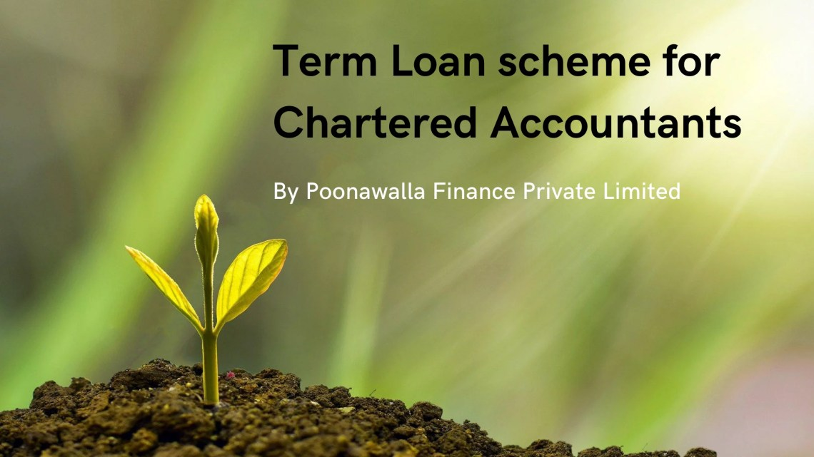 Term Loan scheme for Chartered Accountants