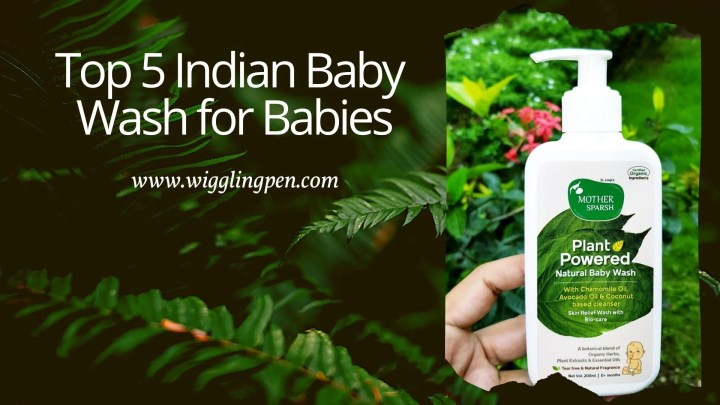 Top 5 Indian Baby Wash for Babies