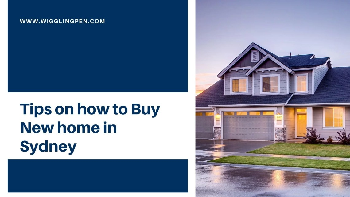 Tips on how to Buy New home in Sydney