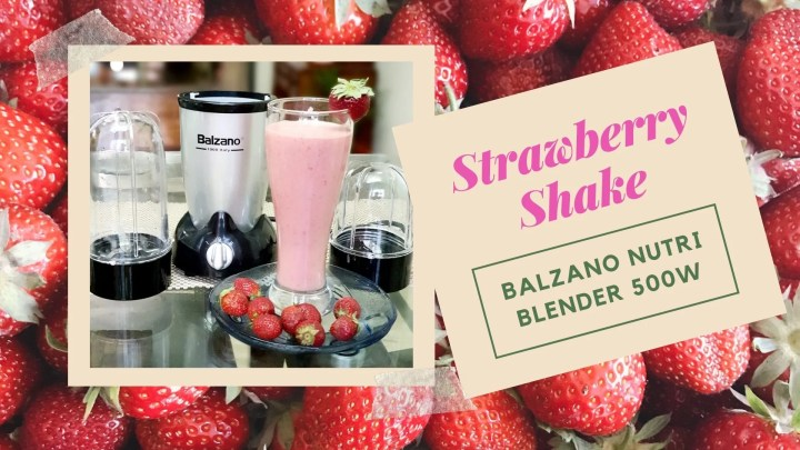 Strawberry Shake for kids with Balzano Nutri Blender 500W