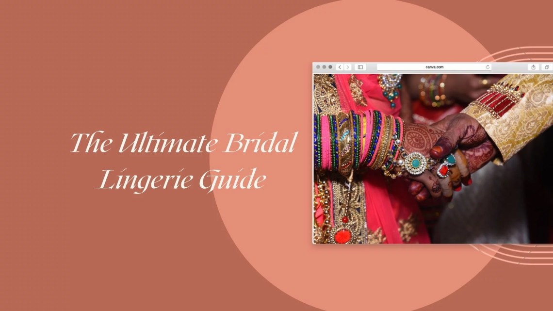 The Ultimate Bridal Lingerie Guide