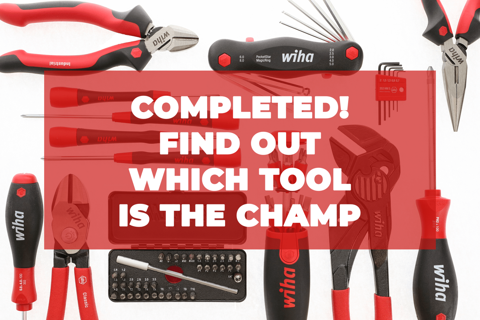 Tool Madness completed by Wiha Tools