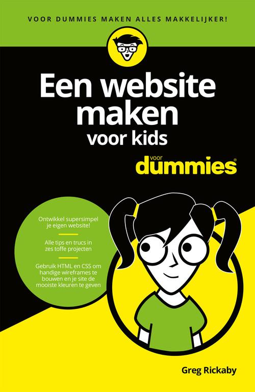 Een website maken voor kids voor Dummies - Greg Rickaby - eBook (9789045354750)