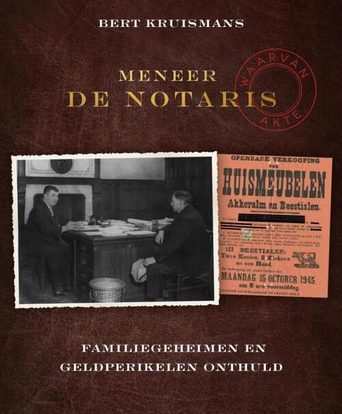 Meneer de notaris - Bert Kruismans - eBook (9789461312495)