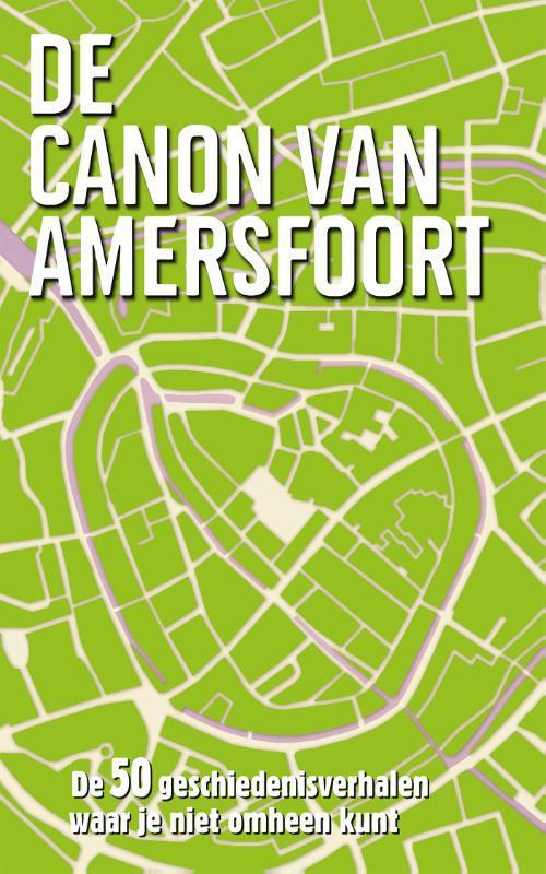 De canon van Amersfoort - Esther van Doorne - ebook