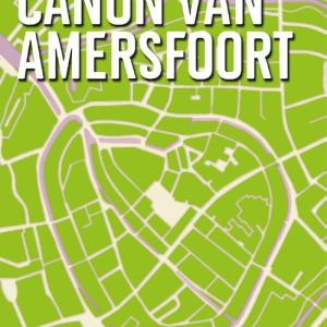 De canon van Amersfoort - Esther van Doorne - ebook
