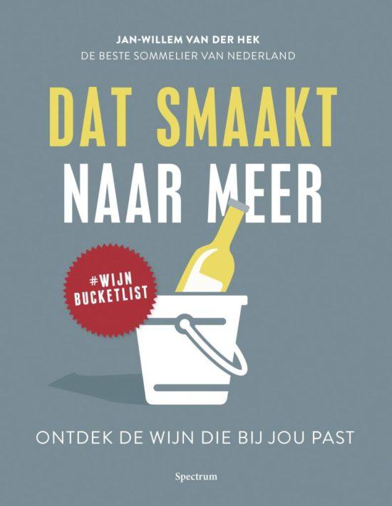 Wijnboek 'Dat smaakt naar meer' van Jan-Willem van der Hek
