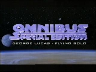"""omnibus29oo1 George Lucas: """"Flying Solo"""""""
