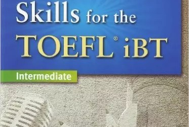 Developing Skills for the TOEFL iBT, 2nd Edition