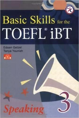 Basic Skills for the TOEFL iBT 3, Speaking Book