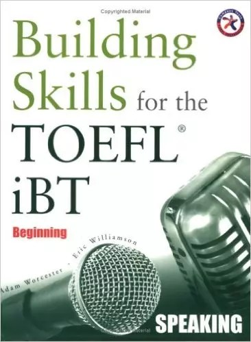 Building Skills for the TOEFL iBT, Beginning Speaking