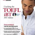 Cracking the TOEFL iBT with CD, 2011 Edition (Test Preparation) - Wikitoefl.Net