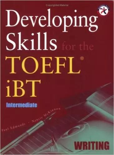 Developing Skills for the TOEFL iBT, Intermediate Writing - wiki-study.com
